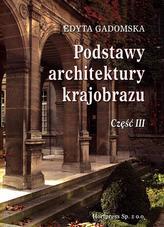 Podstawy architektury krajobrazu. Technikum, część 3. Podręcznik