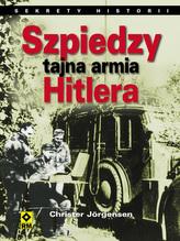 Szpiedzy - tajna armia Hitlera.