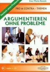 Argumentieren Ohne Probleme (+CD)