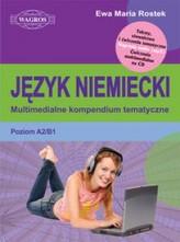 Język niemiecki. Multimedialne kompendium tematyczne (+CD)