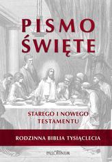 Rodzinna Biblia Tysiąclecia. Pismo Święte Starego i Nowego Testamentu (biała)