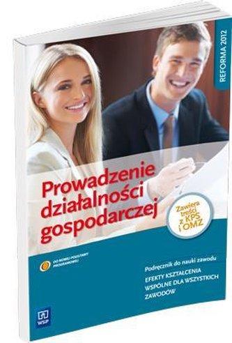 Prowadzenie działalności gospodarczej. Podręcznik do nauki zawodu
