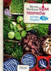 Smak tropików. Kuchnie Pacyfiku