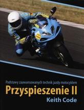 Przyspieszenie II. Podstawy zaawansowanych technik jazdy motocyklem