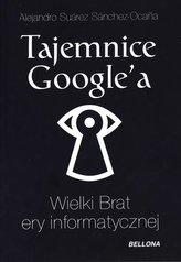 Tajemnice Google'a. Wielki Brat ery informatycznej