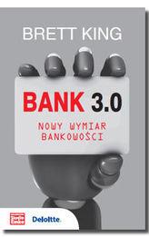 Bank 3.0. Nowy wymiar bankowości.