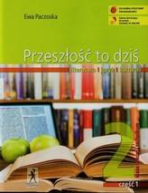 Przeszłość to dziś. Klasa 2, szkoła średnia, część 1. Język polski. Podręcznik