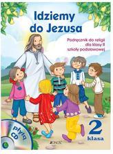 Idziemy do Jezusa. Klasa 2. Szkoła podstawowa. Religia. Podręcznik + płyta CD