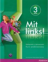 Mit links ! 3. Gimnazjum. Język niemiecki. Podręcznik z ćwiczeniami. Kurs podstawowy