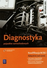 Diagnostyka pojazdów samochodowych. Podręcznik do nauki zawodu
