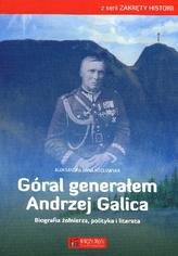 Góral generałem Andrzej Galica