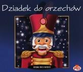 Dziadek do orzechów. Bajka słowno-muzyczna płyta CD