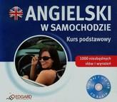 Angielski w samochodzie. Kurs podstawowy. Audio CD