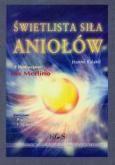Świetlista siła aniołów. Podręcznik + 56 kolorowych kart
