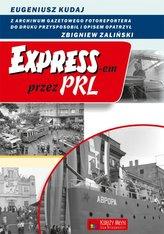 EXPRESS-EM PRZEZ PRL OP. KSIĘŻY MŁYN 9788377290996