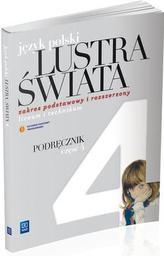 Lustra świata. Liceum/technikum, część 4. Język polski. Podręcznik. Zakres podstawowy i rozszerzony