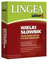 Lexicon 5. Wielki słownik francusko-polski, polsko francuski