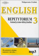 Repetytorium tematyczno-leksykalne. Język angielski. Część 3