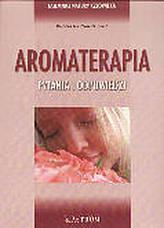 Aromaterapia. Pytania i odpowiedzi