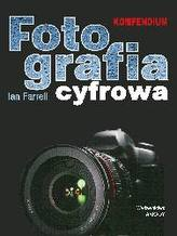 Fotografia cyfrowa. Kompendium