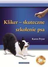 Kliker - skuteczne szkolenie psa. Książka z płytą DVD gratis!