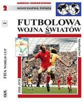 Futbolowa wojna światów. Encyklopedia FUJI. Tom 44