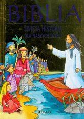 Biblia. Święta historia dla naszych dzieci