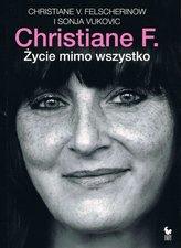 CHRISTIANE F. ŻYCIE MIMO WSZYSTKO BR ISKRY  9788324403615