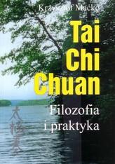 Tai Chi Chuan. Filozofia i taktyka