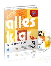Alles Klar Neu 3. Szkoły ponadgimnazjalne. Język niemiecki. Podręcznik z ćwiczeniami. Zakres podst.