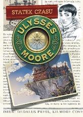 Ulysses Moore. Tom 13. Statek czasu