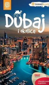 Dubaj i okolice. Przewodnik