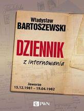 Dziennik z internowania. Jaworze 15.02.1981 - 19.04.1982