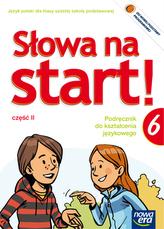 Słowa na start. Klasa 6, szkoła podstawowa, część 2. J.polski. Podręcznik do kształcenia językowego