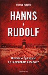 Hanns i Rudolf. Niemiecki Żyd poluje na komendanta Auschwitz