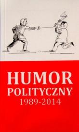Humor Polityczny 1989-2014