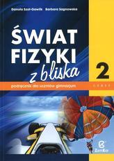 Świat fizyki z bliska. Gimnazjum, część 2. Fizyka. Podręcznik