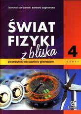 Świat fizyki z bliska. Klasa 1-3, gimnazjum, część 4. Fizyka. Podręcznik