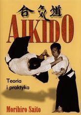 Akido. Teoria i praktyka