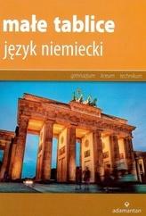 Małe tablice. Język niemiecki. Gimnazjum / technikum / liceum