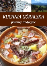 Kuchnia góralska. Potrawy tradycyjne