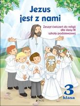 Jezus jest z nami. Klasa 3, szkoła podstawowa. Religia. Ćwiczenia + płyta CD