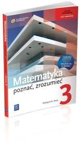Matematyka poznać, zrozumieć.Klasa 3, liceum/tecnikum. Podręcznik. Zakres rozszerzony