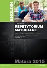 Longman. Repetytorium maturalne. Język angielski. Poziom rozszerzony. Matura 2015