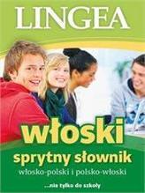 Włoski sprytny słownik. Włosko-polski i polsko-włoski