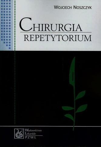 Chirurgia. Repetytorium