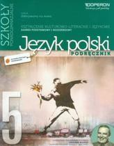 Odkrywamy na nowo. Szkoła ponadgimnazjalna, część 5. Język polski. Zakres podstawowy i rozszerzony