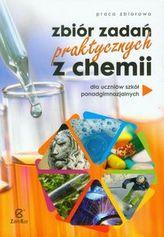 Zbiór zadań praktycznych z chemii dla uczniów szkół ponadgimnazjalnych
