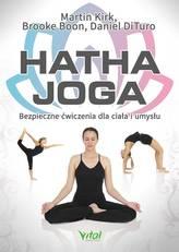 Hatha joga. Bezpieczne ćwiczenia dla ciała i umysłu