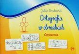 Ortografia w obrazkach. Ćwiczenia